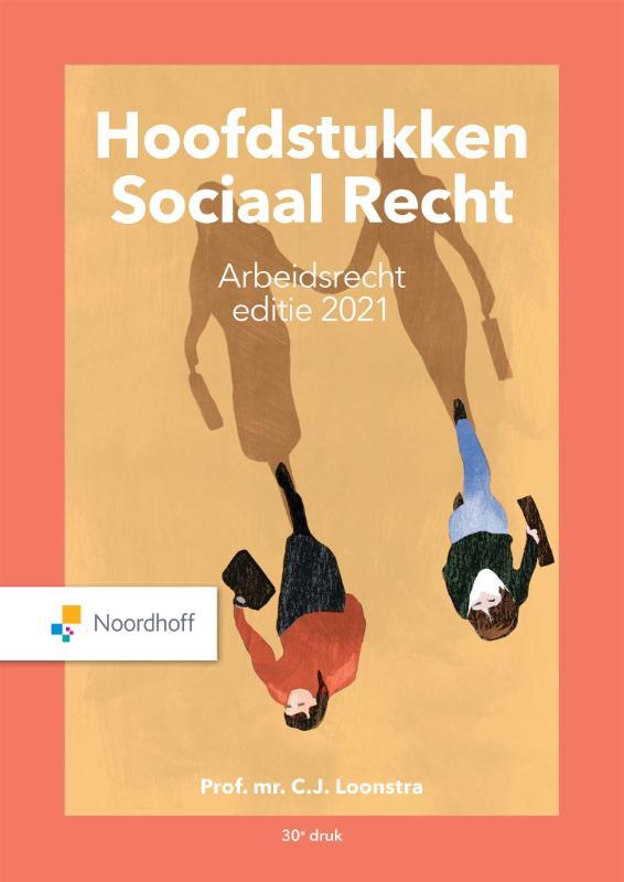 Hoofdstukken Sociaal Recht editie 2021