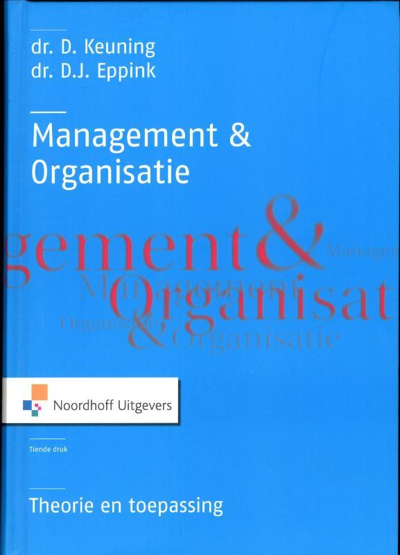 Management En Organisatie, Theorie En Toepassing