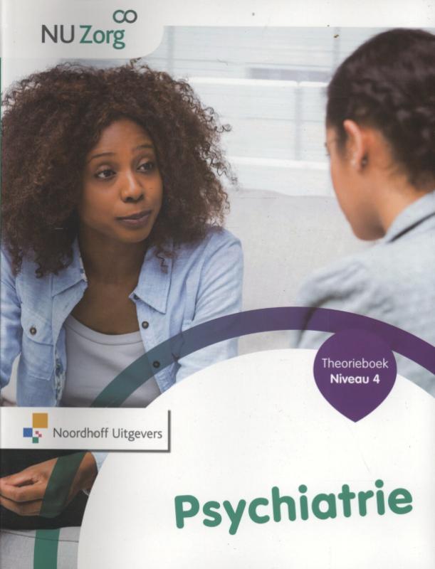 NU Zorg Niveau 4 - Psychiatrie Theorieboek
