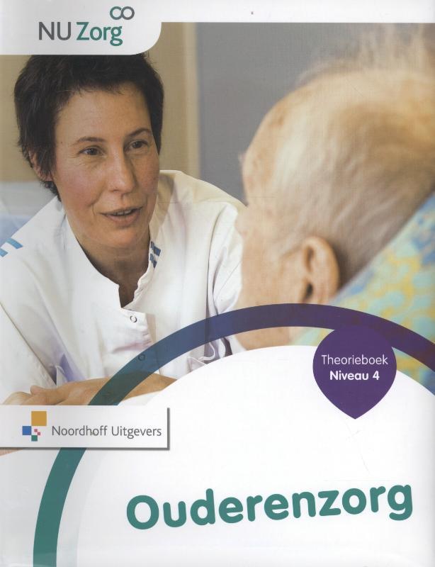 NU Zorg - Ouderenzorg Niveau 4 Theorieboek