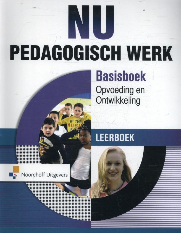 NU Pedagogisch Werk Basisboek Opvoeding en Ontwikkeling Leerboek