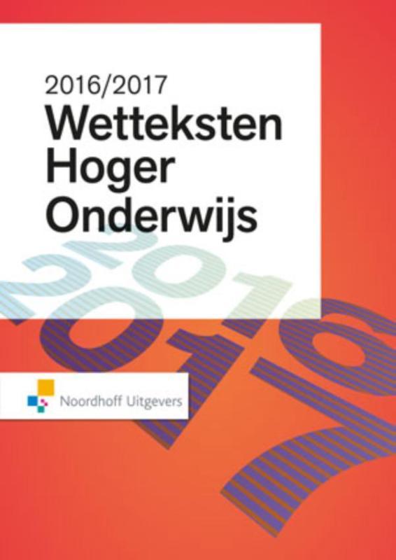 Wetteksten Hoger Onderwijs 2016-2017 2016-2017