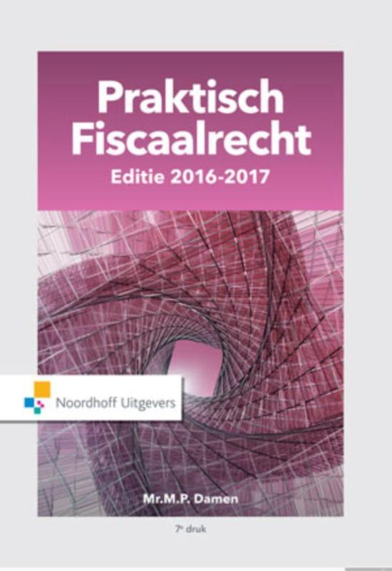 Praktisch fiscaalrecht Editie 2016-2017