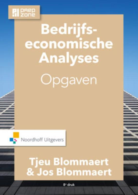 Bedrijfseconomische analyses opgaven