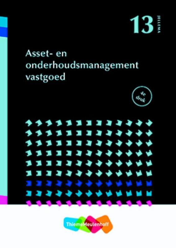 Jellema deel 13 Asset- en onderhoudsmanagement vastgoed 4e druk