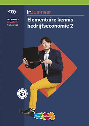 Elementaire kennis bedrijfseconomie 2 financieel niveau 3&4 Theorieboek