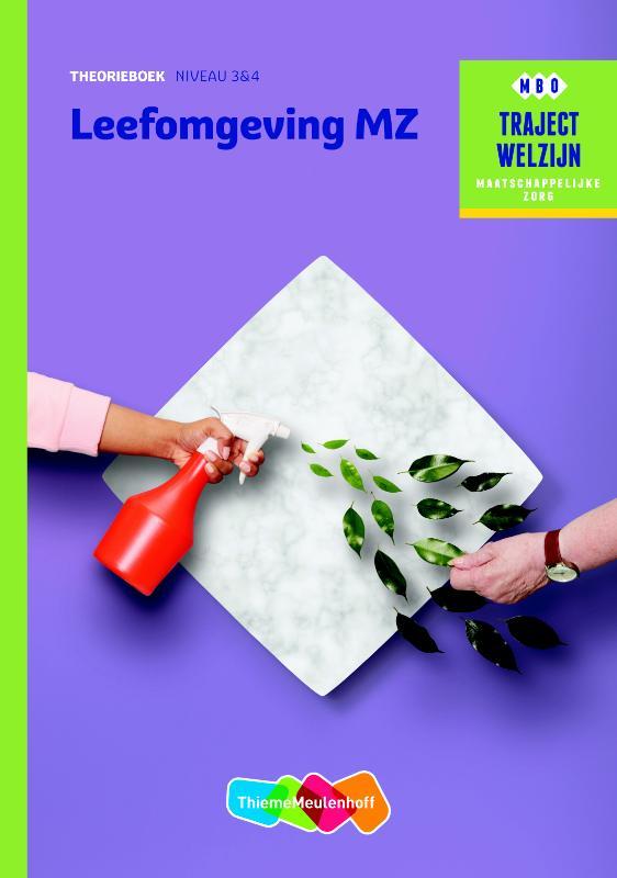 Traject Welzijn Leefomgeving MZ - niveau 3