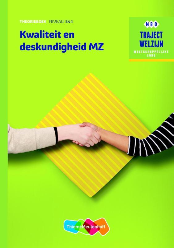 Traject Welzijn Kwaliteit en deskundigheid MZ niveau 3