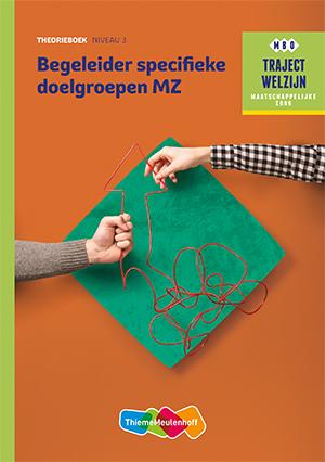 Traject Welzijn profiel Begeleider specifieke doelgroepen - niveau 3