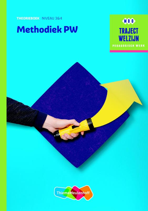 Traject Welzijn - Methodiek PW Theorieboek niveau 3