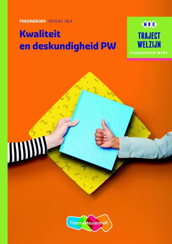 Traject Welzijn Kwaliteit en deskundigheid PW - niveau 3