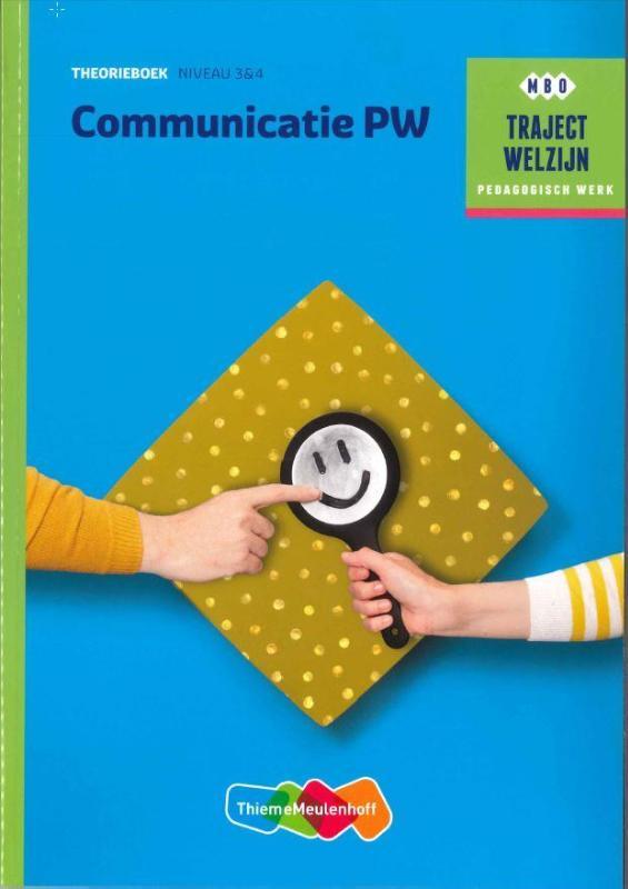 Traject Welzijn - Communicatie PW Theorieboek niveau 3