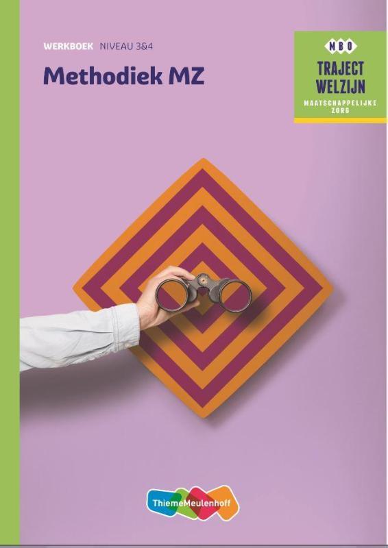 Traject Welzijn Werkboek Methodiek MZ - niveau 3