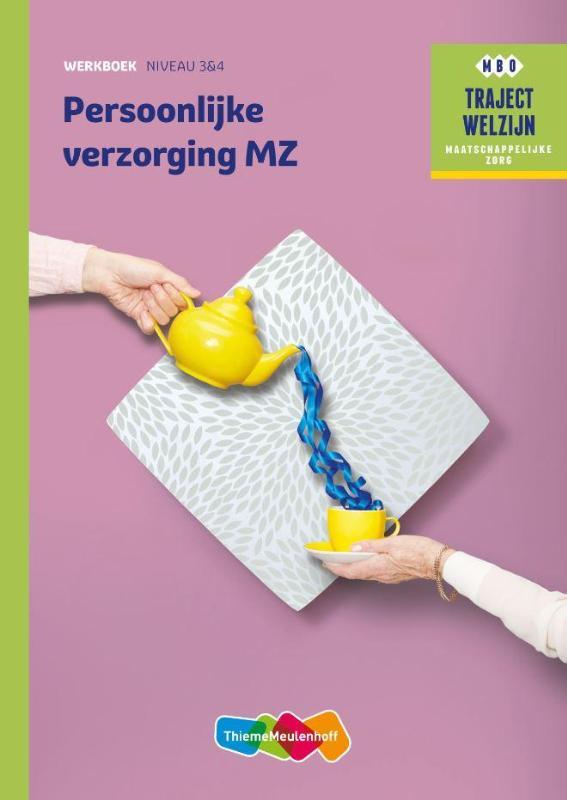 Traject Welzijn Werkboek Persoonlijke verzorging MZ - niveau 3
