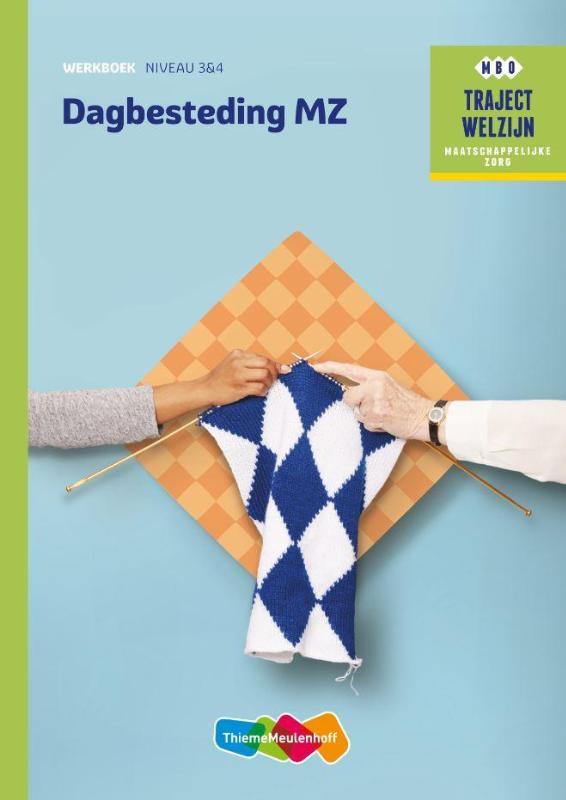 Traject Welzijn Werkboek Dagbesteding MZ - niveau 3