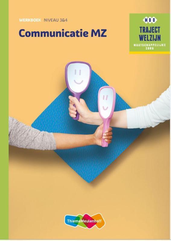 Traject Welzijn Werkboek Communicatie MZ - niveau 3