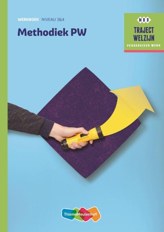 Traject Welzijn Werkboek Methodiek PW - niveau 3
