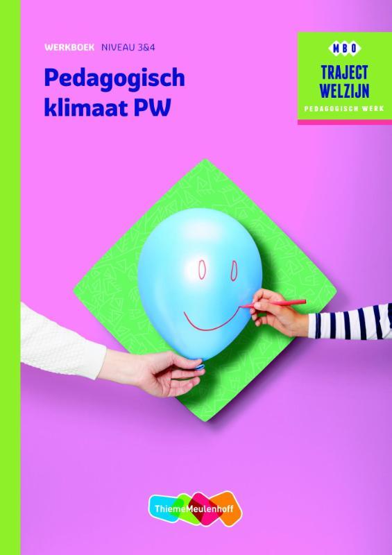 Traject Welzijn Werkboek Pedagogisch klimaat PW - niveau 3