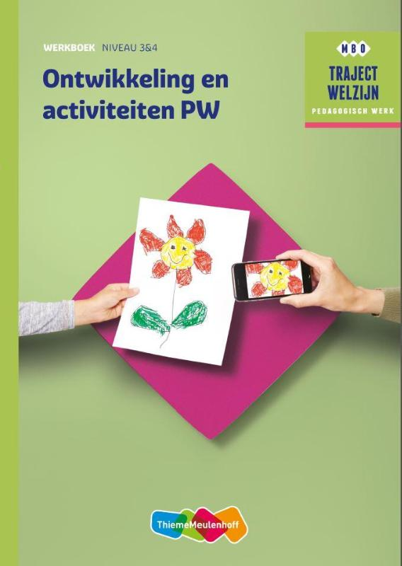 Traject Welzijn Werkboek Ontwikkeling en activiteiten PW - niveau 3