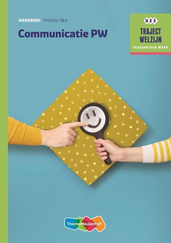Traject Welzijn Werkboek Communicatie PW - niveau 3