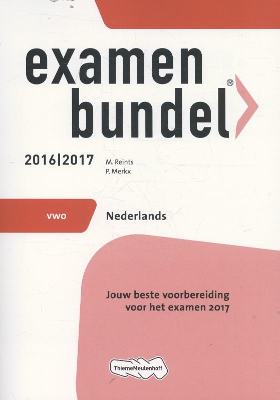 Examenbundel vwo Nederlands 2017