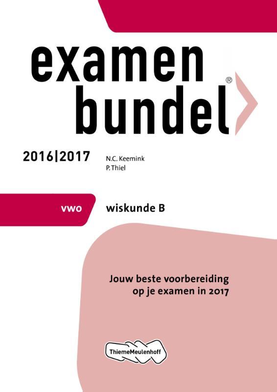 Examenbundel 2016-2017 vwo wiskunde-b
