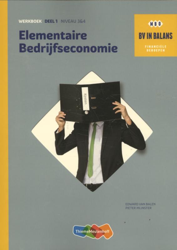 BV in balans - Elementaire bedrijfseconomie niveau 3 en 4 Werkboek dl. 2
