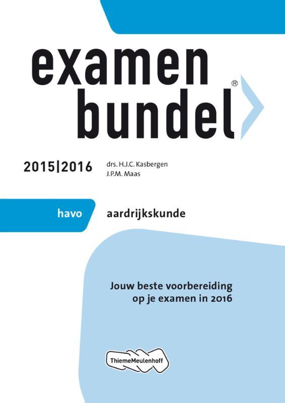 Examenbundel Havo; Aardrijkskunde; 2015