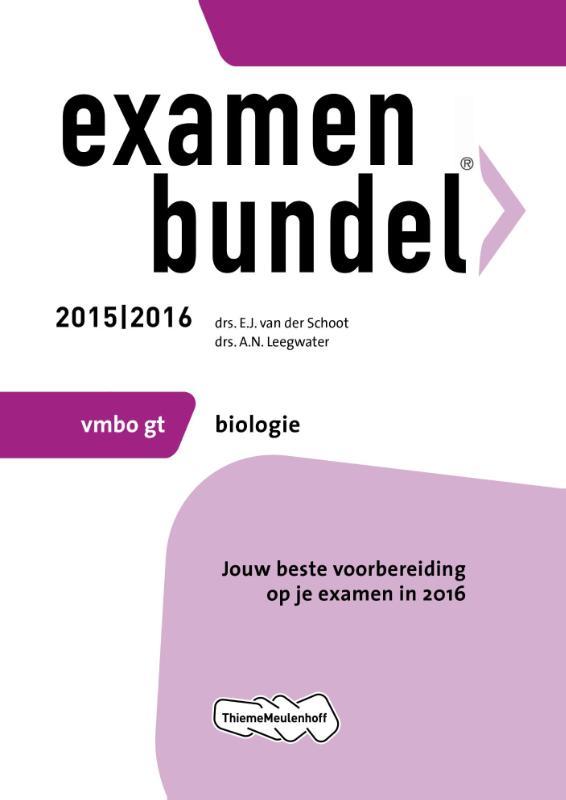 Examenbundel Vmbo-gt; Biologie; 2015