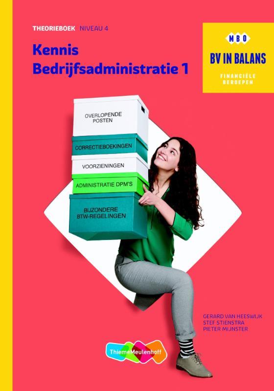 BV in Balans Profielboek Kennis Bedrijfsadministratie deel 1