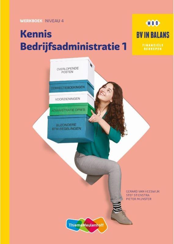 BV in Balans Werkboek Kennis Bedrijfsadministratie deel 1
