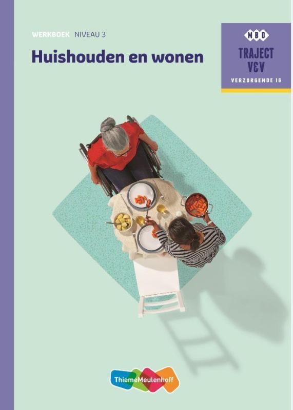 Traject V&V Huishouden en Wonen - Werkboek niveau 3