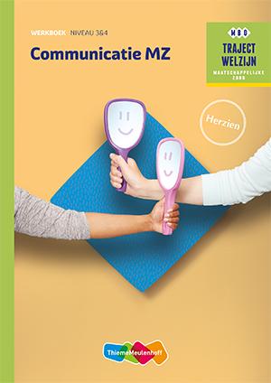 Traject Welzijn - Communicatie MZ Niveau 3&4 Werkboek