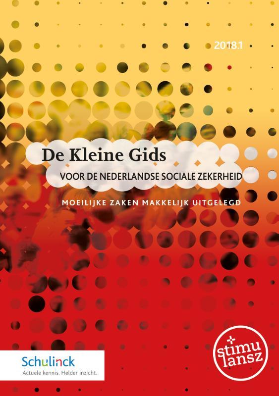 De Kleine Gids 2018.1 voor de Nederlandse sociale zekerheid