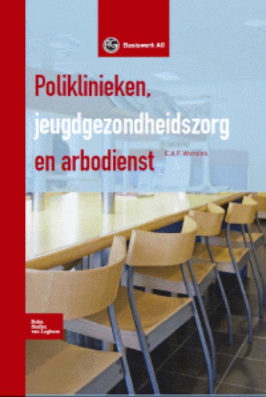 Poliklinieken, jeugdgezondheidszorg en arbodienst + CD-ROM
