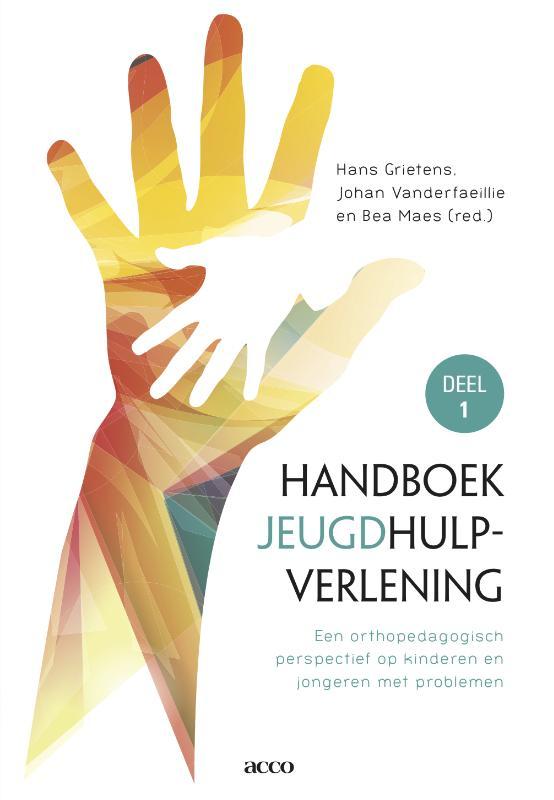 Handboek Orthoped.hulpverlening 1 Een orthopedagogisch perspectief op kinderen en jongeren met problemen