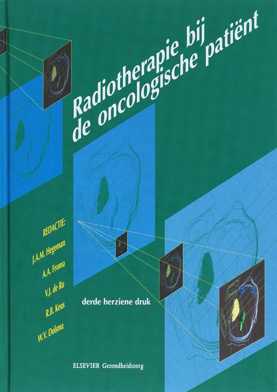 Radiotherapie bij de oncologische patient