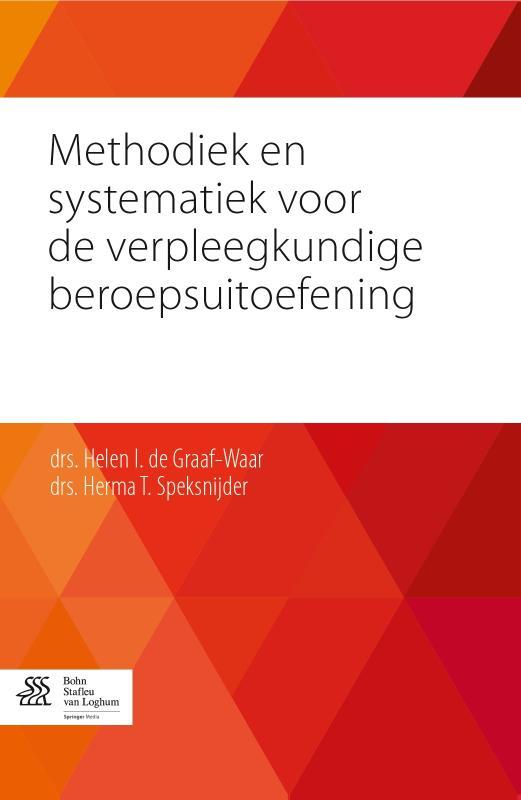 Methodiek en systematiek voor de verpleegkundige beroepsuitoefening