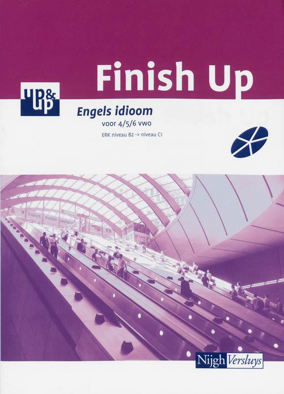 Finish up Engels idioom