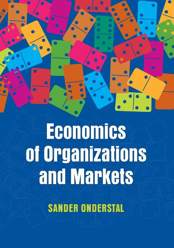 Economics of Organizations and Markets
