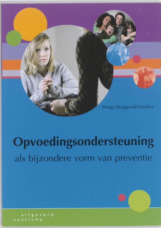 Opvoedingsondersteuning als bijzondere vorm van preventie