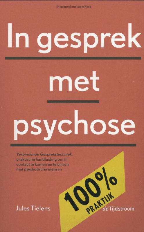 In gesprek met psychose