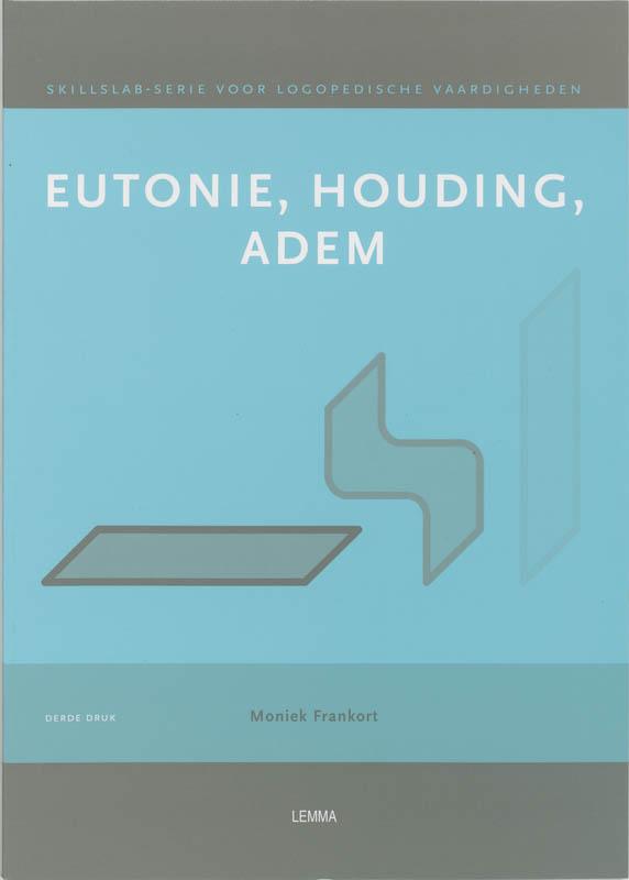 Eutonie, houding, adem