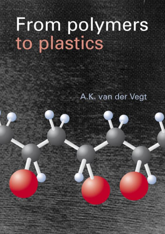 From Polymers to Plastics + http: