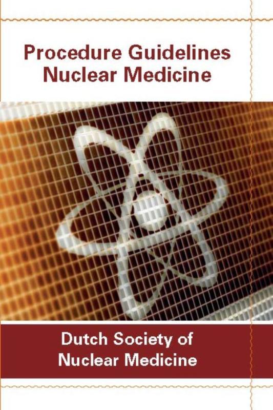 Procedure guidelines nuclear medicine