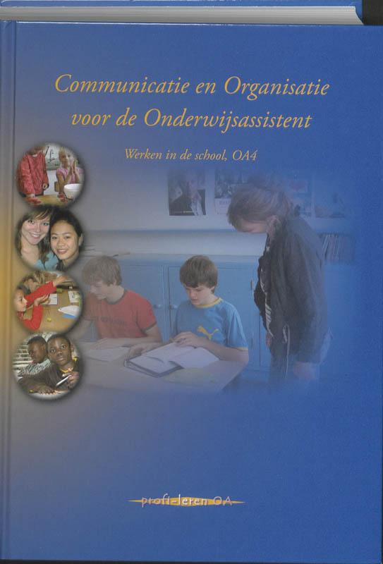 Communicatie en organisatie voor de onderwijsassistent