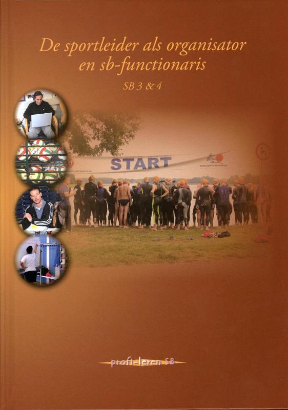 De Sportleider Als Organisator En Sb-Functionaris Sb 3En4
