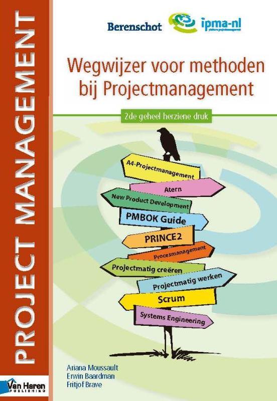 Wegwijzer voor methoden bij projectmanagement, 2e geheel herziene druk