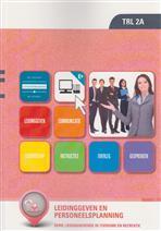 Leidinggeven en personeelsplanning (TRL 2a)