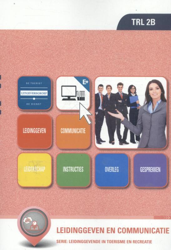 Leidinggeven en communicatie (TRL 2b)